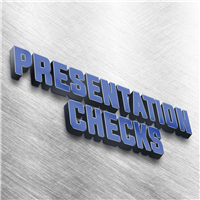 Presentation Checks